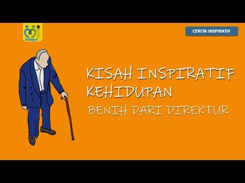 VIDEO CERITA KISAH INSPIRATIF KEHIDUPAN : BENIH DARI DIREKTUR