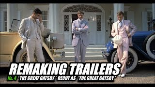 REMAKING TRAILERS: The Great Gatsby
