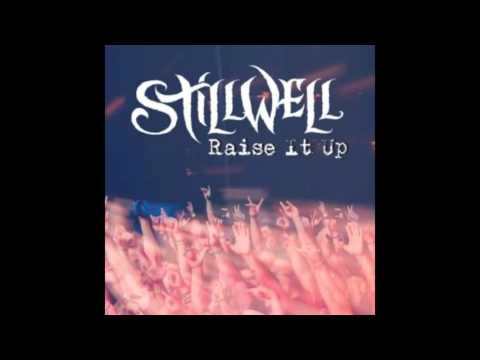 Stillwell – Raise It Up (2015) [FULL ALBUM]