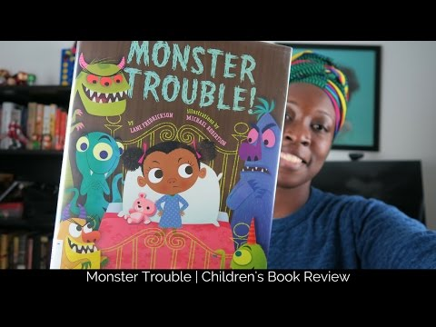 Monster Trouble   Children's Book Review