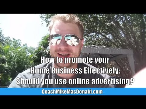how-to-promote-your-home-business-effectively:-should-you-use-online-advertising?