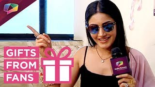 Surbhi Chandna aka Anika Receives Gifts From Her Fans | Part 1 | Ishqbaaaz