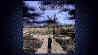 Touch Of Eternity - Withering Tongue