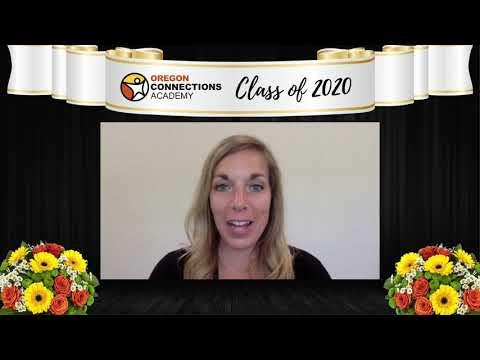 2020 Oregon Connections Academy Virtual Graduation Ceremony
