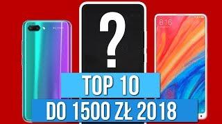 TOP 10 SMARTFONÓW do 1500 zł (2018) - Podsumowanie roku /Mobileo [PL]