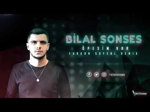 Bilal Sonses & Furkan Sosyal - Öpesim Var ( 2018 Remix )