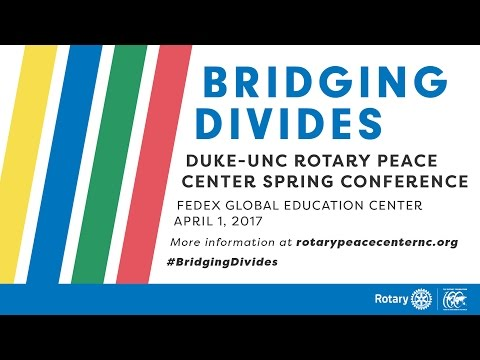 Duke-UNC Rotary Peace Center Conference Live Stream