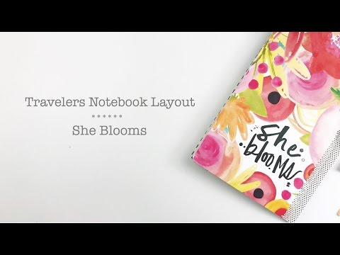 Travelers Notebook Process Layout   She Blooms