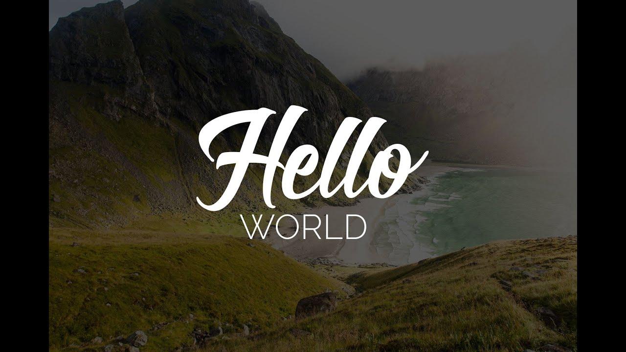 Hello World Youtube