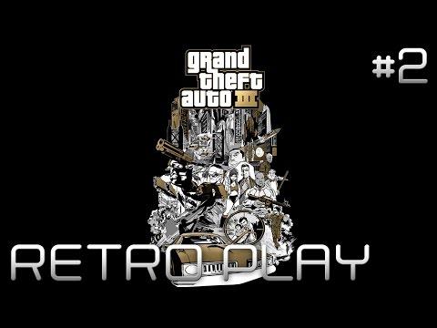 Grand Theft Auto III - Grenada ! | RETRO PLAY #2 [FR]