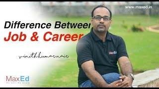 Difference between Job and Career