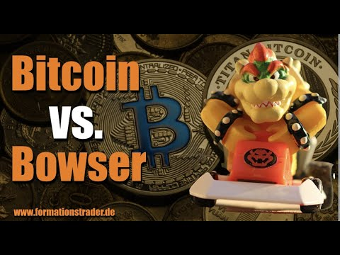 Bitcoin: Bitcoin gegen Bowser