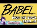 Babel.js: What It Is, and How You Can Us