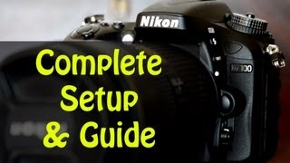 D7100 Quick Set up Quick & full overview