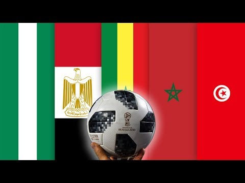 Presentation of the 5 African Teams Qualified  to World Cup 2018
