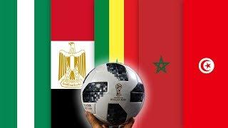 Présentation des 5 Equipes africaines qualifiées en Coupe du Monde 2018