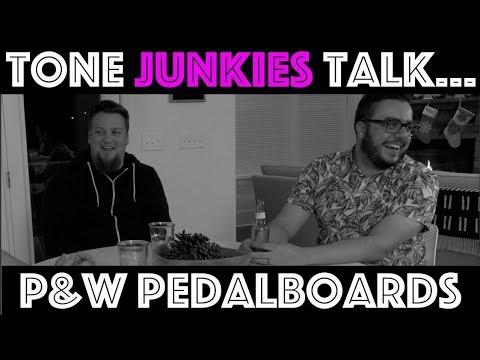 Tone Junkies Talk... P&W pedalboards