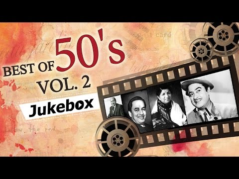 Best of 50's Hindi Songs (HD) - Jukebox 2 - Evergreen Bollywood Black & White Old Hits (1950-1959)