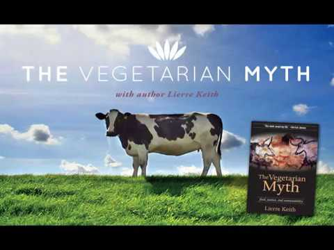#16: The Vegetarian Myth with Lierre Keith