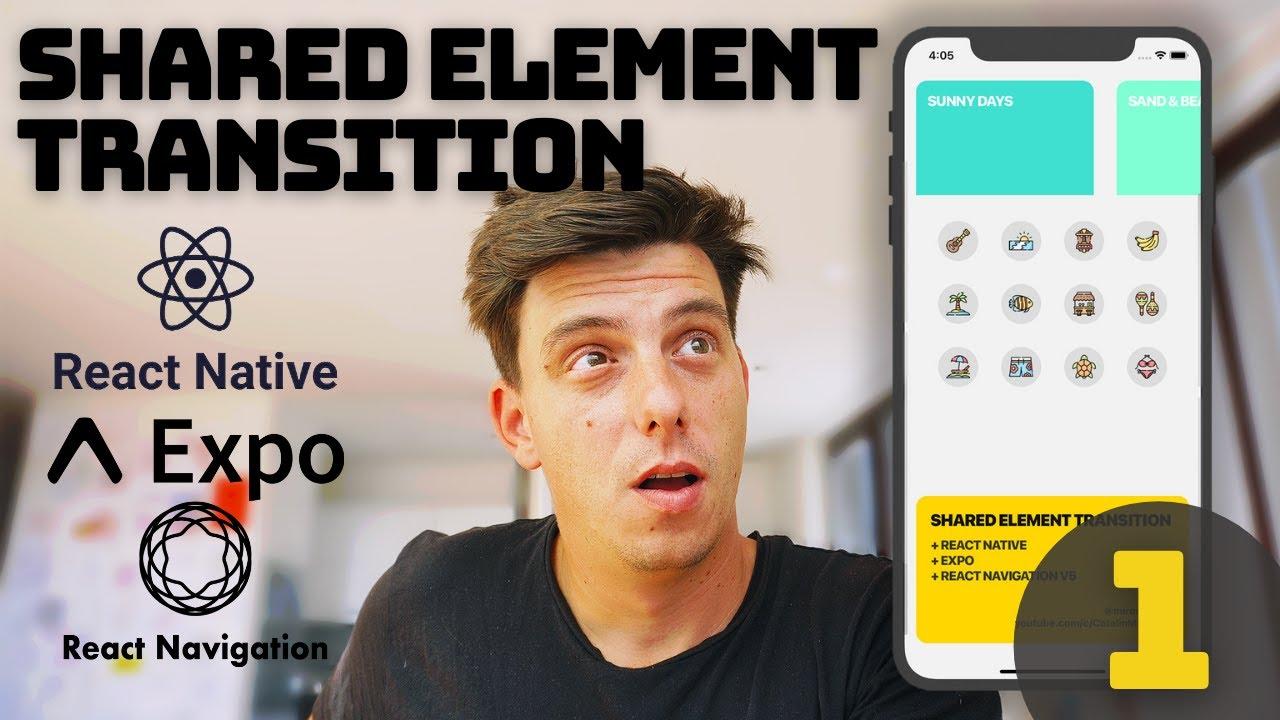 React Native Shared Element Transition React Navigation V5 - Episode 1