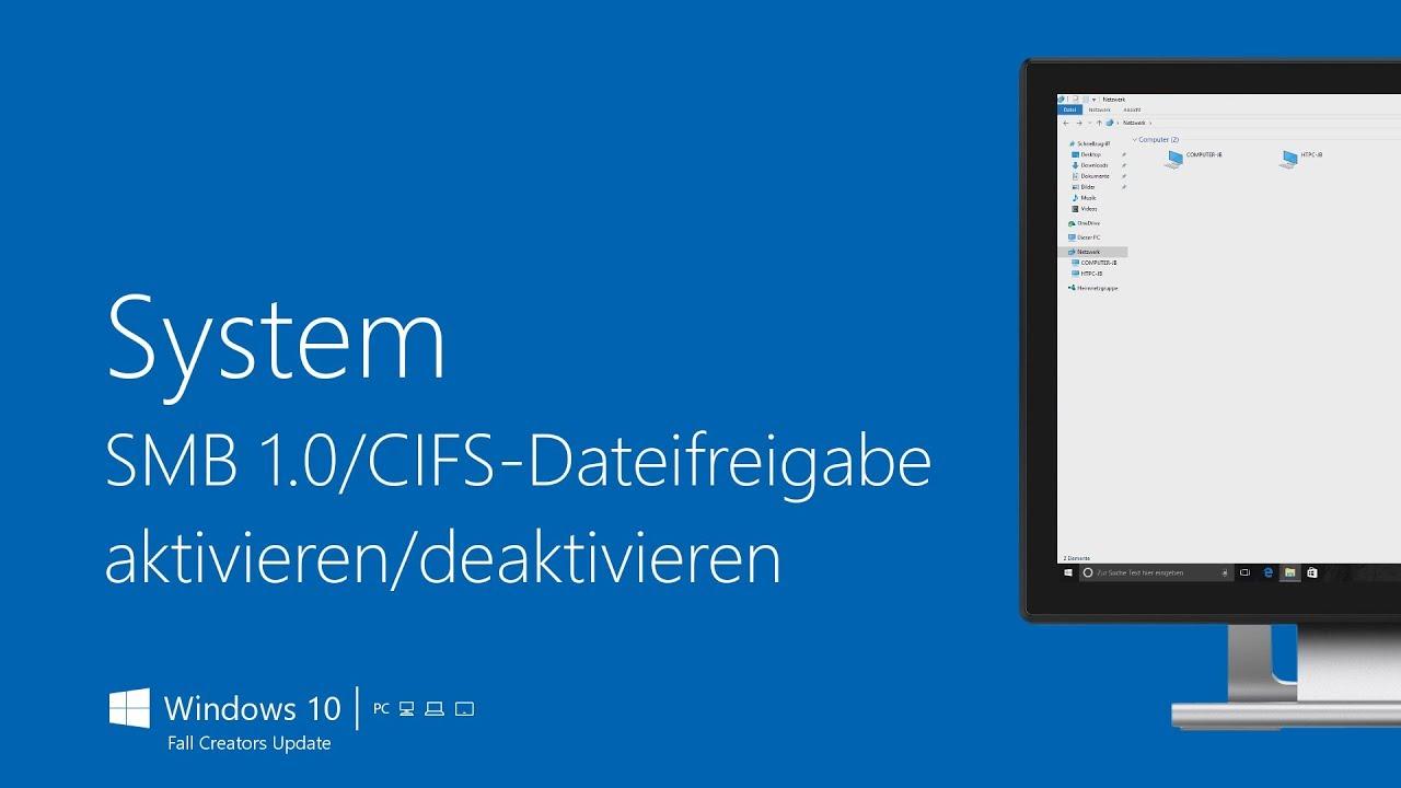 System – SMB 1 0/CIFS-Dateifreigabe aktivieren/deaktivieren | Windows 10  (Fall Creators Update)