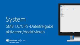 System – SMB 1.0/CIFS-Dateifreigabe aktivieren/deaktivieren | Windows 10 (Fall Creators Update)