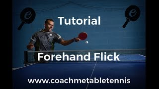 Forehand Flick - Ebatt Table Tennis Tutorial P2 Jan 2019