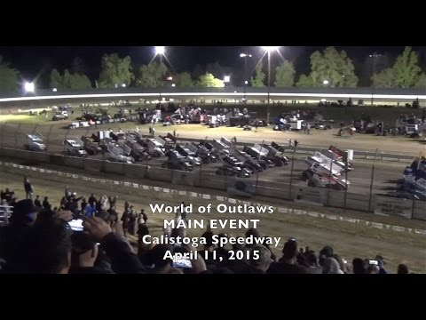World of Outlaws MAIN 4-11-15 Calistoga Speedway - WOO