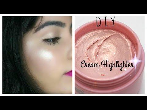 DIY Cream Highlighter | Make Your own Highlighter At Home | DIY Makeup Series