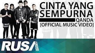 Qanda - Cinta Yang Sempurna [Official Music Video]