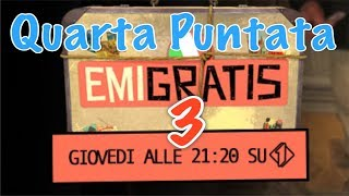 Emigratis 3: La Quarta Puntata in onda Giovedì 12 aprile 2018  Anticipazioni