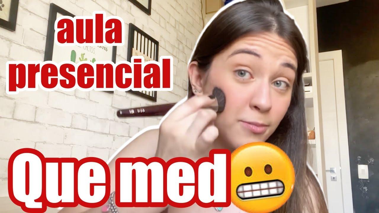 MAQUIA E FALA: Aula presencial, vacina, medossss - CAROL SANTINA