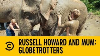 Becoming An Elephant Masseuse   Russell Howard and Mum: GlobeTrotters