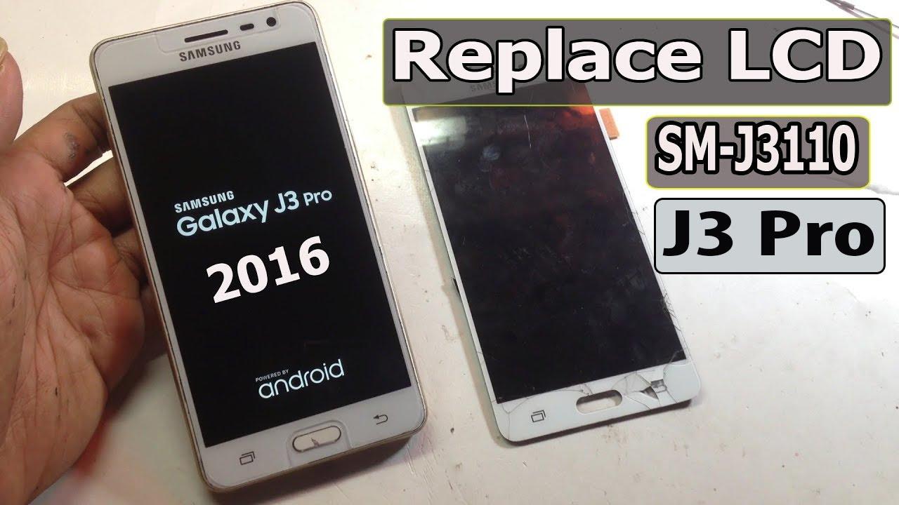 Cara Mudah Ganti Lcd Touchscreen Samsung J3 Pro 2016 Sm J3110 Youtube