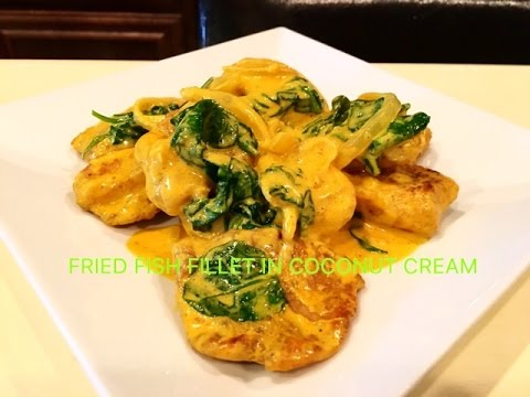Fried Fish Fillet In Coconut Cream