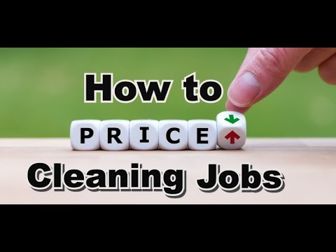 How To Price Cleaning Jobs
