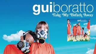 Gui Boratto - Azurra 'Take My Breath Away' Album