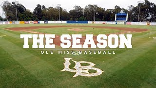 The Season: Ole Miss Baseball - Winning Out West (2018)