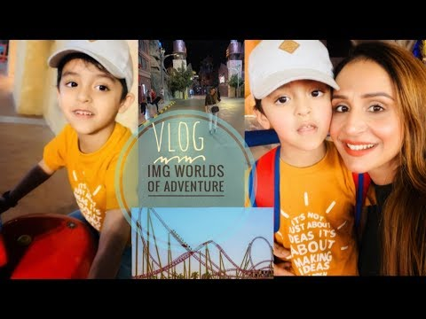 VLOG || IMG WORLDS OF ADVENTURE ||DUBAI
