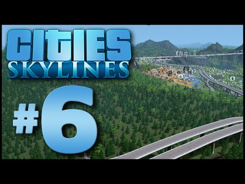 Cities: Skylines #6 - Making Connections