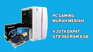 RAKIT/RACIK PC GAMING 4 JUTAAN UDAH BISA MAIN GAME SETTINGAN HIGH !!