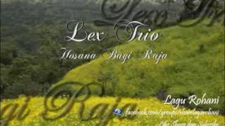 Gambar cover Hosana Bagi Raja - Lex Trio