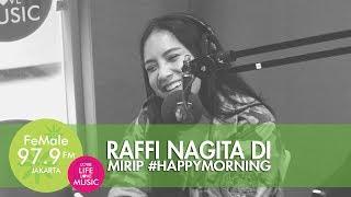 Raffi Nagita di Mirip HappyMorning