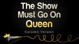 Queen - The Show Must Go On (Karaoke Version)