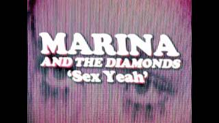 "MARINA AND THE DIAMONDS | ♡ ""SEX YEAH"" ♡"