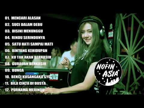 Download DJ LAGU MALAYSIA DJ NOFIN ASIA FULL BASS REMIX PALING MANTUL