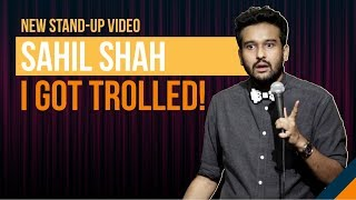 EIC: I GOT TROLLED! | Stand up Comedy by Sahil Shah