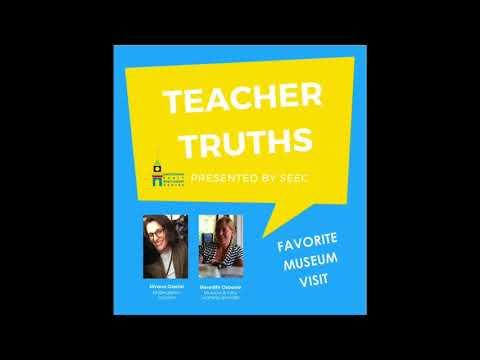 Teacher Truths: Favorite Museum Visit - Silvana Oderisi and Meredith Osborne