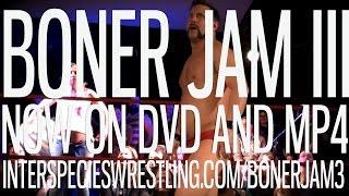 "Boner Jam III Trailer - ""Actin"