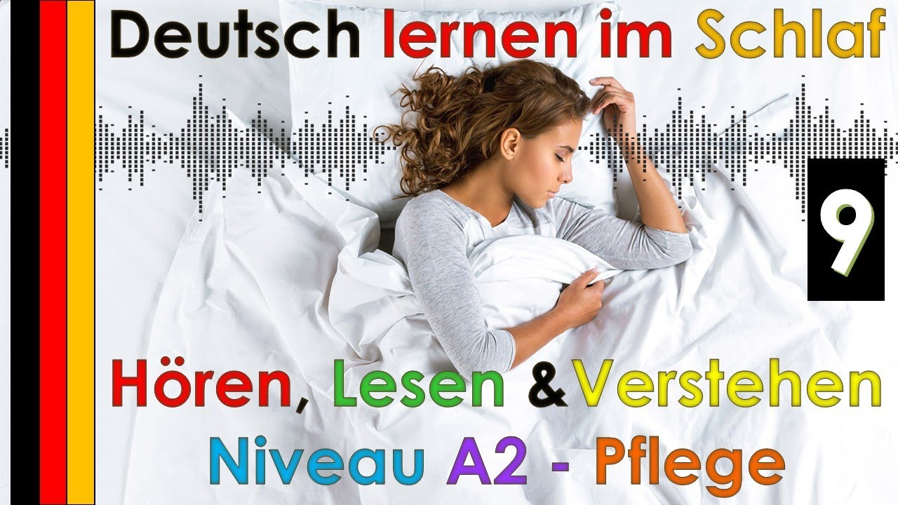 Deutsch lernen im Schlaf & Hören  Lesen und Verstehen Niveau A2 - Pflege